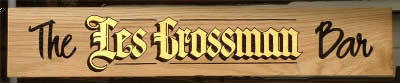 Les Crossman Bar. Hand painted Old English, gold leaf with black outline and shade. Snappy script from Sign DNA.